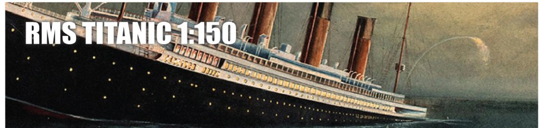 RMS Titanic 1:150